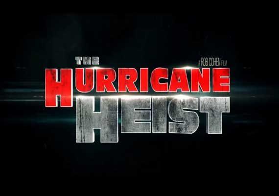 Trailer dan Sinopsis The Hurricane Heist (2018), Entertainment Studios
