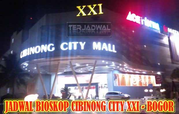 JADWAL BIOSKOP CIBINONG CITY XXI – BOGOR