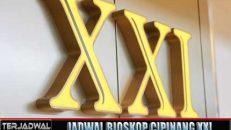 JADWAL BIOSKOP CIPINANG XXI JAKARTA