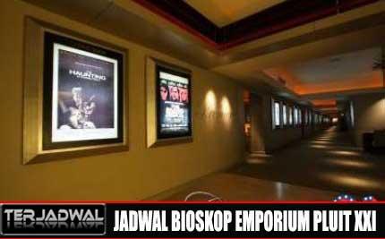 JADWAL BIOSKOP EMPORIUM PLUIT XXI
