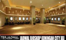 JADWAL BIOSKOP KUNINGAN CITY XXI
