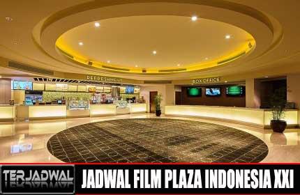 JADWAL BIOSKOP PLAZA INDONESIA XXI