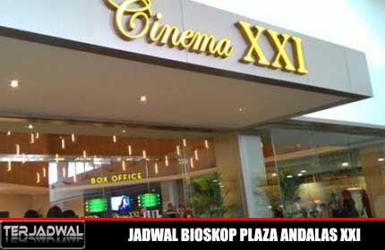 JADWAL BIOSKOP PLAZA ANDALAS XXI