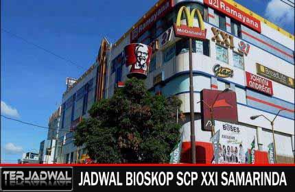 JADWAL BIOSKOP SCP XXI SAMARINDA