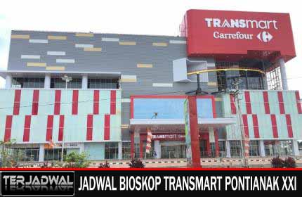JADWAL BIOSKOP TRANSMART PONTIANAK XXI