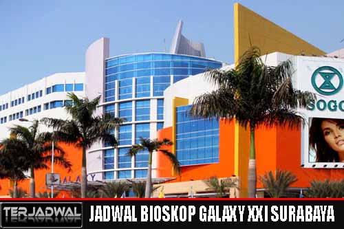 JADWAL BIOSKOP GALAXY XXI SBY