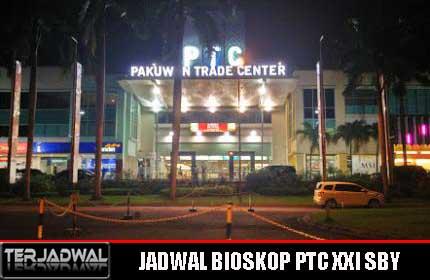 JADWAL BIOSKOP PTC XXI SBY, FILM TAYANG HARI INI