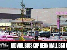 JADWAL BIOSKOP AEON MALL BSD CITY XXI