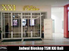 JADWAL BIOSKOP TSM XXI